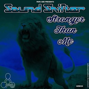 Sound Shifter - Stronger Than Me