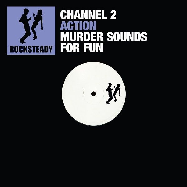 Channel 2 Rocksteady Digital Volume 1