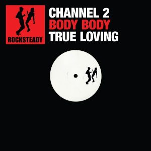 Channel 2 Rocksteady Digital Volume 2