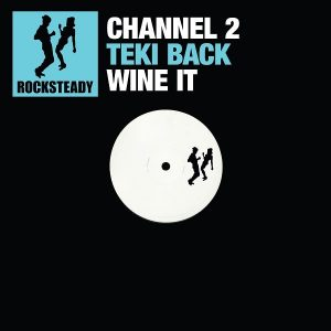 Channel 2 Rocksteady Digital Volume 3