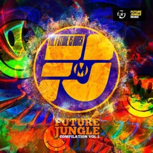 Future Jungle Music Compilation Vol 2